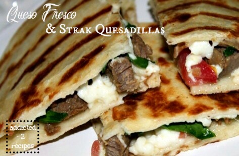 Queso Fresco & Steak Quesadillas