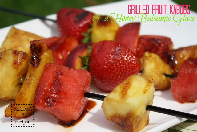 Grilled Fruit with a Honey Balsamic Glaze