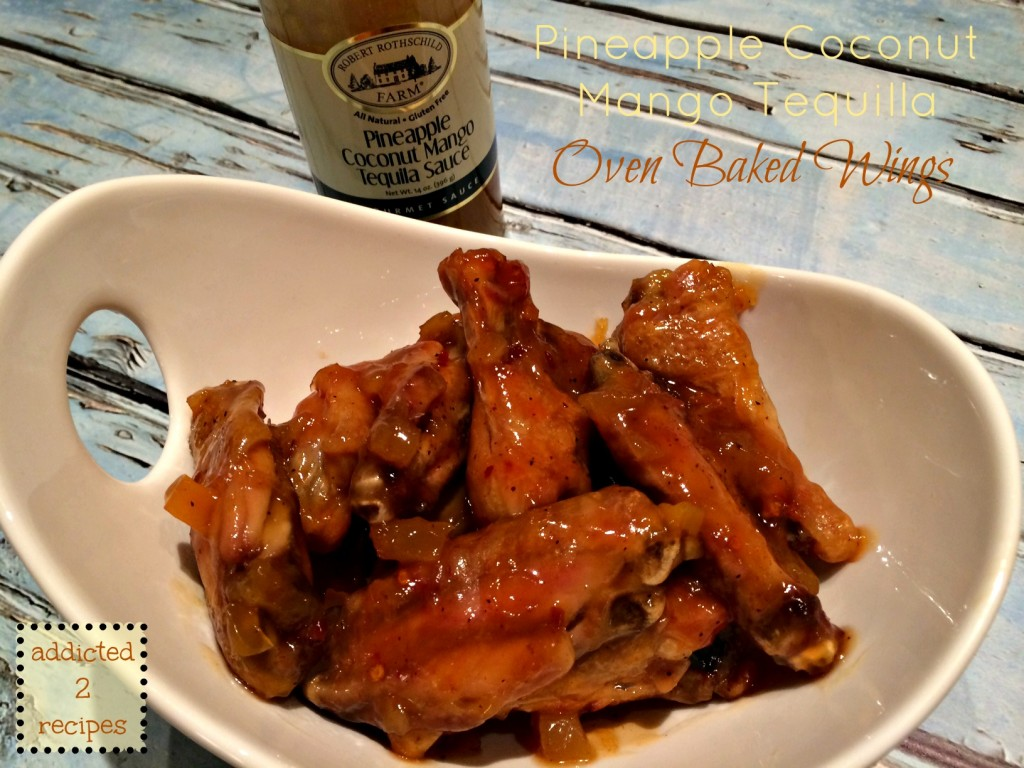 Pineapple Coconut Mango Tequilla Oven Baked Wings