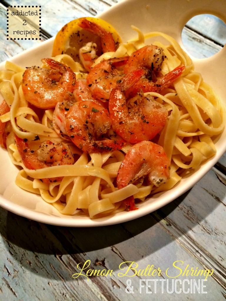 Lemon Butter Shrimp & Fettuccine