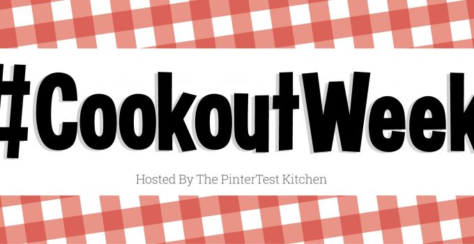 Get ready to grill for #CookoutWeek – plus a giveaway!