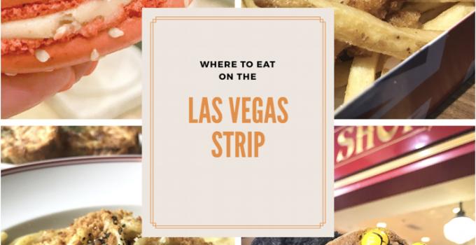Where to Eat on the Las Vegas Strip